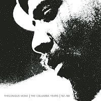 Thelonious Monk – The Columbia Years