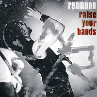Reamonn – Raise Your Hands - Live