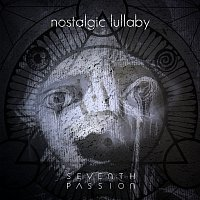 Seventh Passion – Nostalgic Lullaby