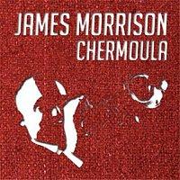 James Morrison – Chermoula