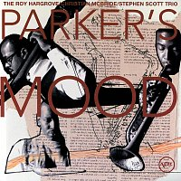 Roy Hargrove, Christian McBride, Stephen Scott – Parker's Mood