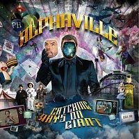 Alphaville – Catching Rays On Giant
