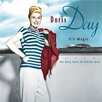 Doris Day, Harry Warren, Gus Chandler, Jack Carson, Mel Blanc, Ray Heindorf, Warner Brothers Studio Orchestra – It's Magic, Doris Day: Her early years  at Warner Bros.