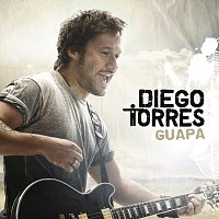 Diego Torres – Guapa