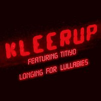 Kleerup – Longing for Lullabies (feat. Titiyo)