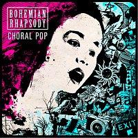 Cantillation, Philip Chu – Bohemian Rhapsody: Choral Pop