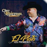 Chuy Lizárraga y Su Banda Tierra Sinaloense – El Pisto Es Primero
