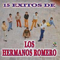 Los Hermanos Romero – 15 Éxitos De Los Hermanos Romero