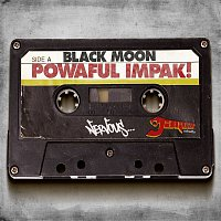 Black Moon – Powaful Impak!