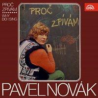 Pavel Novák – Proč zpívám