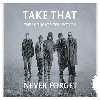 Take That – Never Forget - The Ultimate Collection – CD