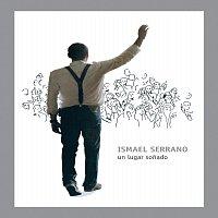 Ismael Serrano – Un Lugar Sonado
