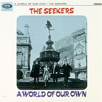 The Seekers – A World Of Our Own