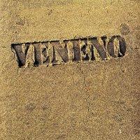 Veneno – Veneno
