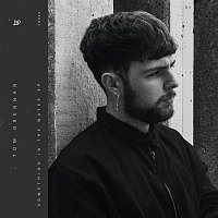 Tom Grennan – Something in the Water - EP