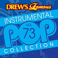 The Hit Crew – Drew's Famous Instrumental Pop Collection [Vol. 73]