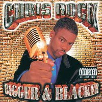Chris Rock – Bigger & Blacker
