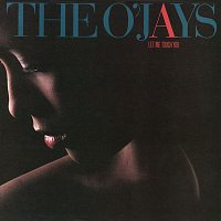 The O'Jays – Let Me Touch You