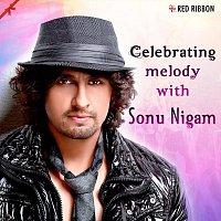 Sonu Nigam – Celebrating Melody with Sonu Nigam