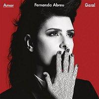 Fernanda Abreu – Amor Geral