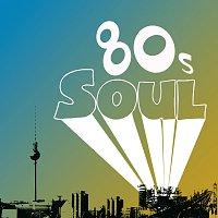 Různí interpreti – 80s Soul [International Version]