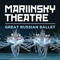 Valery Gergiev, Kirov Orchestra Of The Mariinsky Theatre – Mariinsky Theatre: Great Russian Ballet