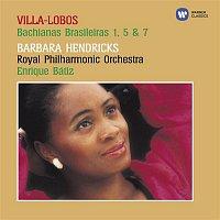 Barbara Hendricks, Eldon Fox, Royal Philharmonic Orchestra, Enrique Bátiz – Villa-Lobos: Bachianas Brasileiras