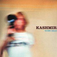 Kashmir – Home Dead