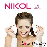 NIKOL D. – Love the way