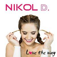 NIKOL D – Love the way