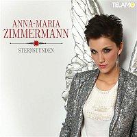 Anna-Maria Zimmermann – Sternstunden