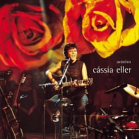 Cássia Eller – Acústico [Ao Vivo]