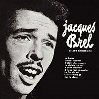 Jacques Brel – Jacques Brel et ses chansons