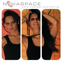 Novaspace – Love Changes Everything