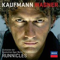Jonas Kaufmann, Orchester der Deutschen Oper Berlin, Donald Runnicles – Wagner