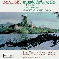 April Cantelo, Helen Watts, Robert Tear, Richard Salter, Viola Tunnard – Berlioz: Irlande