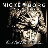 Nicke Borg Homeland – End of the Rainbow