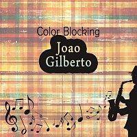 Joao Gilberto – Color Blocking