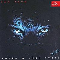 Laura a její tygři – Žár trvá Hi-Res