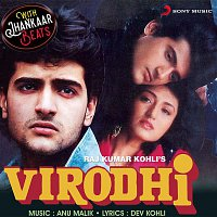 Anu Malik – Virodhi (With Jhankar Beats) [Original Motion Picture Soundtrack]