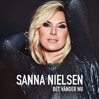 Sanna Nielsen – Det vander nu