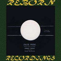 Jimmy Dean – False Pride (HD Remastered)