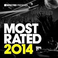 Various Artists.. – Defected Presents Most Rated 2014