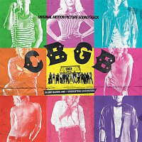 Various Artists.. – CBGB: Original Motion Picture Soundtrack (Deluxe Edition)