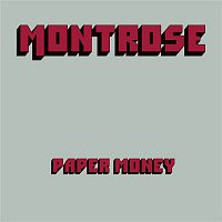 Montrose – Paper Money (Deluxe Edition)