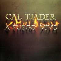 Cal Tjader – A Fuego Vivo [Live]