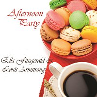 Ella Fitzgerald, Louis Armstrong – Afternoon Party