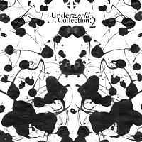 Underworld – A Collection 2