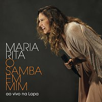 Maria Rita – O Samba Em Mim [Ao Vivo Na Lapa]