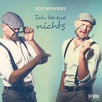 Udo Wenders – Ich bereue nichts